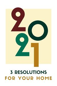 3 Resolutions for your home